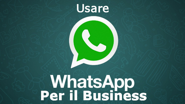 WhatsApp come strumento di business