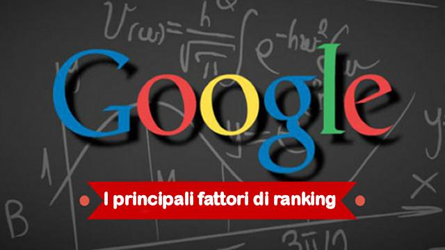 Analizziamo i principali fattori di ranking che Google utilizza per la serp